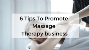 Read more about the article How to promote massage therapy business?
