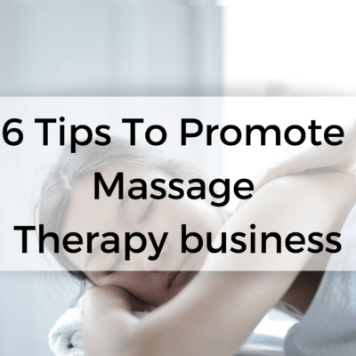 how to promote massage therapy business